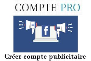 créer compte publicitaire sur facebook